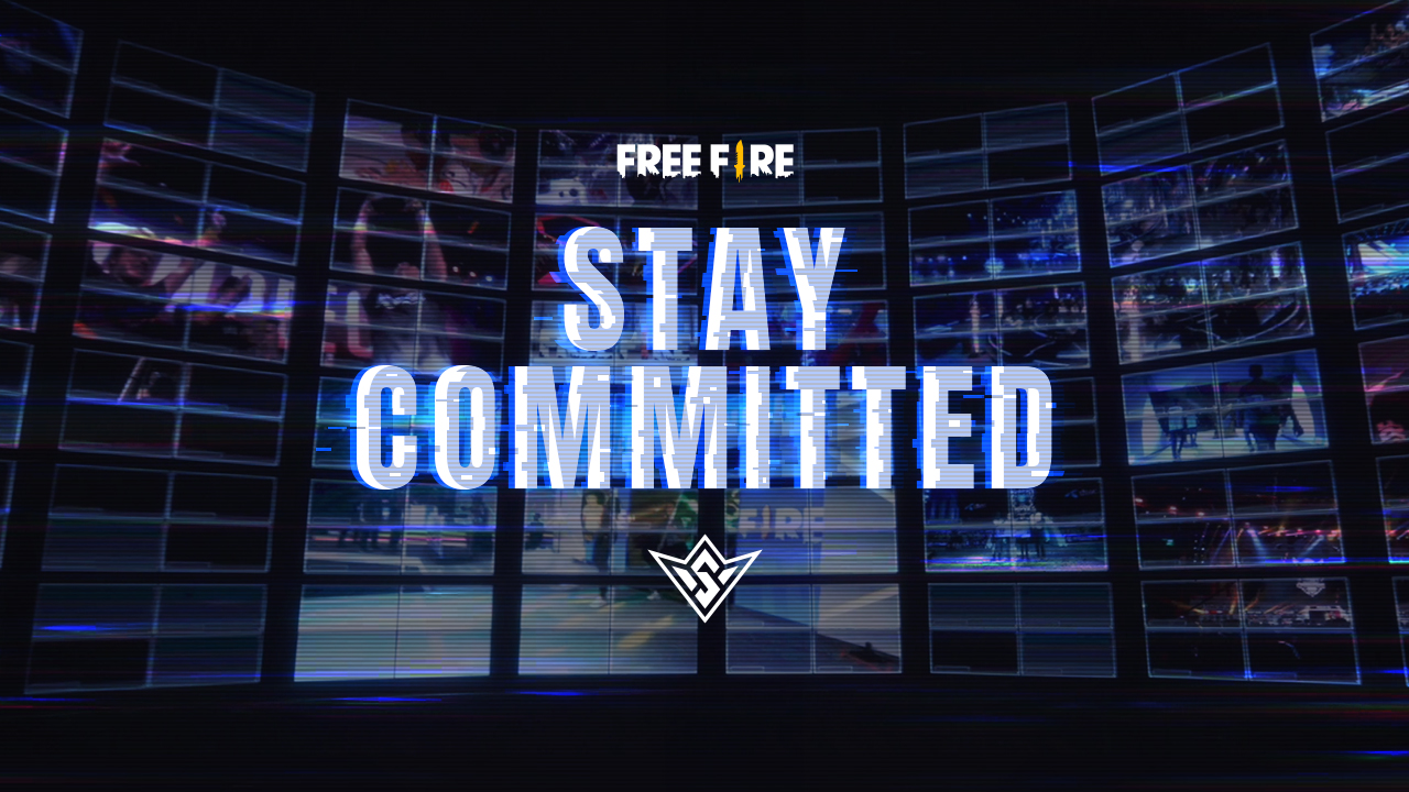 Stay Commited - Free Fire Esports