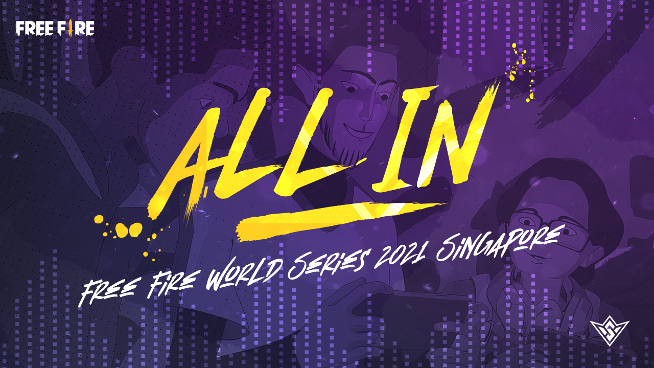 All In (ft. 2WEI, Marvin Brooks)   Free Fire World Series 2021 Singapore   Free Fire Esports
