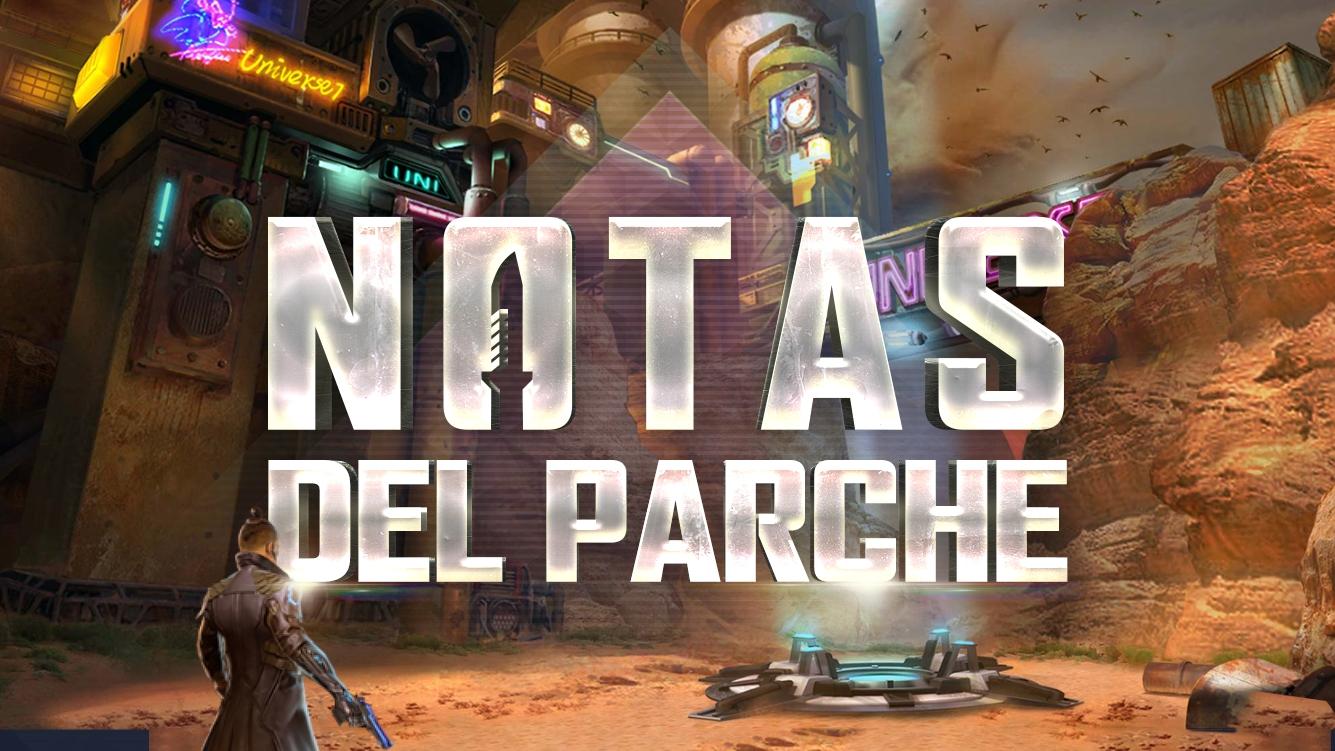 Notas del Parche: Operación Chrono